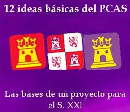 12 ideas básicas del Partido Castellano. Las bases de un proyecto para el Siglo XXI
