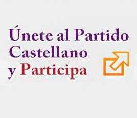 Únete al Partido Castellano y participa