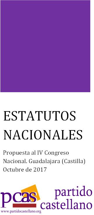 Propuesta de estatutos nacionales al IV Congreso Nacional del Partido Castellano