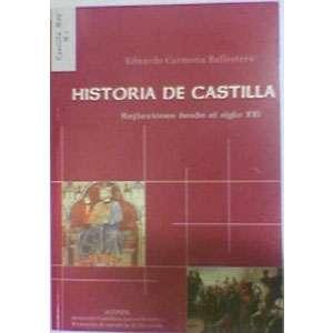 """Libro de Eduardo Carmona """"Historia de Castilla. Reflexiones desde el Siglo XXI"""""""