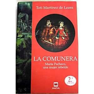 """Libro de Toti Martínez de Lezea """"La Comunera"""""""