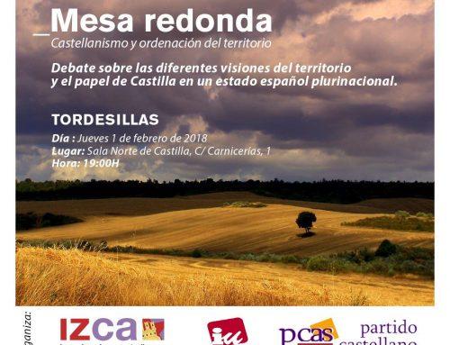 El PCAS-TC participa en una mesa redonda con IZCA e IU-CYL sobre el tema Castellanismo y ordenación del territorio. Debate sobre las diferentes visiones del territorio y el papel de Castilla en un Estado Español plurinacional.
