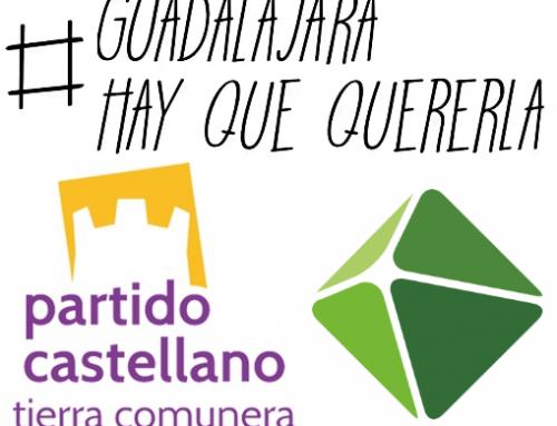 """El PARTIDO CASTELLANO-TIERRA COMUNERA (PCAS-TC) apuesta por la plataforma municipalista """"A Guadalajara Hay Que Quererla"""" para concurrir a las elecciones locales"""