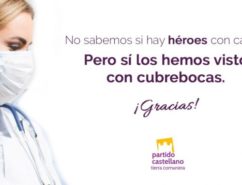El PARTIDO CASTELLANO-TIERRA COMUNERA (PCAS-TC), tras tres semanas del estado de alarma, reitera su apoyo al personal que trabaja en primera línea contra el coronavirus y alaba el comportamiento de la sociedad castellana